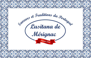 Lusitana de Mérignac – Spécialités Portugaises
